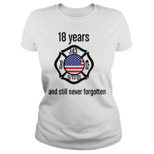 American 18 Years And Still Never Forgotten Shirt Classic Ladies Tee