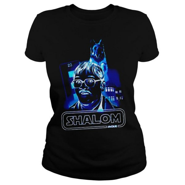 Shalom return of the Jim shirt Classic Ladies Tee
