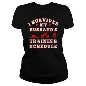 Swim bike run I survived my husbands training schedule shirt Classic Ladies Tee