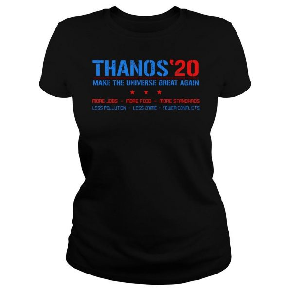 Thanos20 make the universe great again more jobs more food more standards shirt Classic Ladies Tee