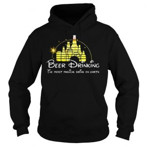 Disney Beer drinking the most magical drink on earth shirt Hoodie