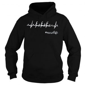 [Hot item] Heartbeat fuck fuck fuck nurselife shirt Hoodie