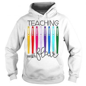 Pens teaching with flair shirt Hoodie