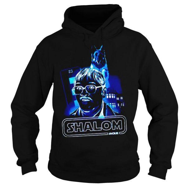 Shalom return of the Jim shirt Hoodie