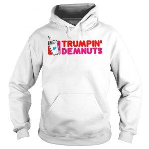 Twitter Trumpin Demnuts shirt Hoodie