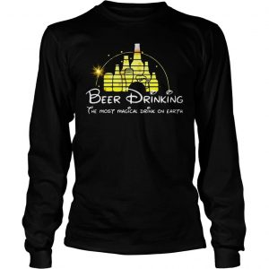 Disney Beer drinking the most magical drink on earth shirt Longsleeve Tee Unisex