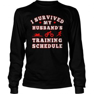 Swim bike run I survived my husbands training schedule shirt Longsleeve Tee Unisex