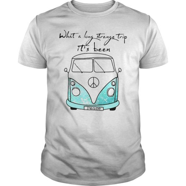 What a long strange trip its been peace bus shirt hoodie tank top Shirt