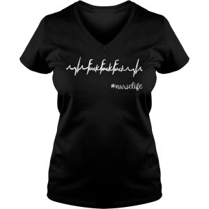 [Hot item] Heartbeat fuck fuck fuck nurselife shirt Ladies V-Neck
