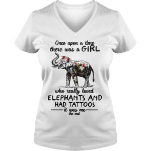 Once upon a time there was a girl who really loved elephants and had tattoos shirt Ladies V-Neck