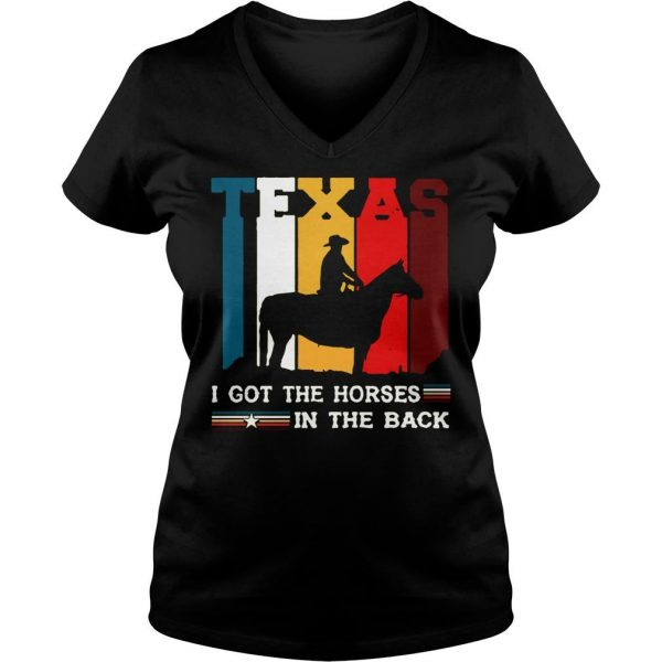 Texas i got the horses in the back shirt Ladies V-Neck