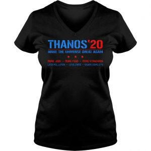 Thanos20 make the universe great again more jobs more food more standards shirt Ladies V-Neck