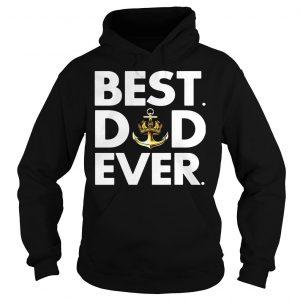Royal Navy best dad ever shirt Hoodie