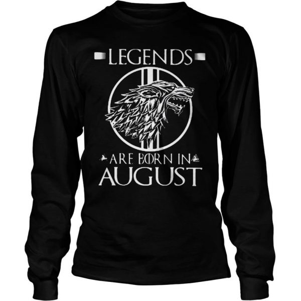 Legends are born in August shirt 2 Longsleeve Tee Unisex