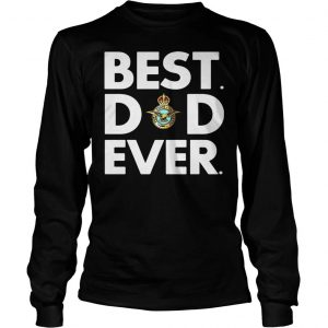 Royal Air Force best dad ever shirt Longsleeve Tee Unisex