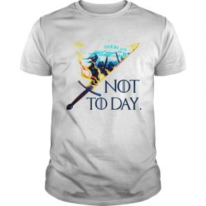 Game Of Thrones Fire Sword not today shirt