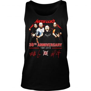 Metallica 38th anniversary 1981 2019 signature shirt TankTop