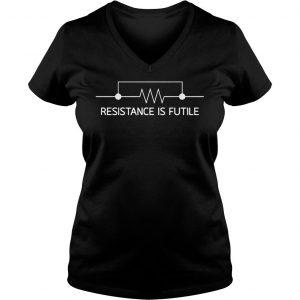 RESISTANCE IS FUTILE SHIRT Ladies V-Neck