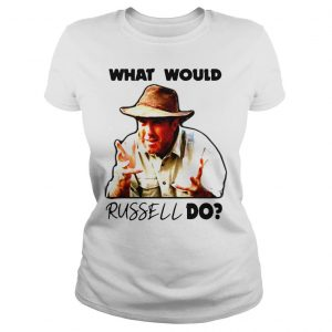 Russell Coight What would russell do shirt Classic Ladies Tee