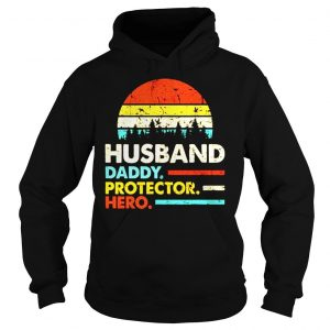 Husband daddy protector hero vintage sunset shirt Hoodie