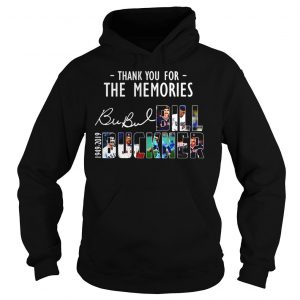 Thank you for the memories Bubul Bill Buckner 1949 2019 shirt Hoodie