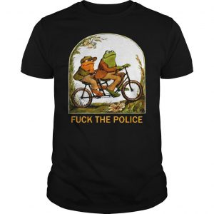 Frog and toad fuck the police shirt Shirt