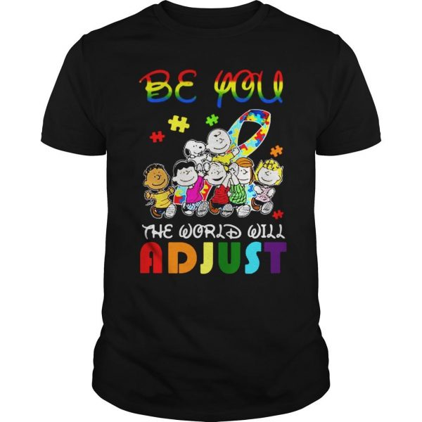 Peanuts be you the world will adjust shirt