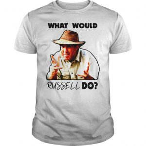 Russell Coight What would russell do shirt