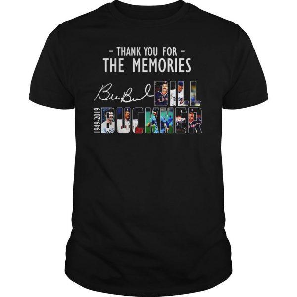 Thank you for the memories Bubul Bill Buckner 1949 2019 shirt Shirt