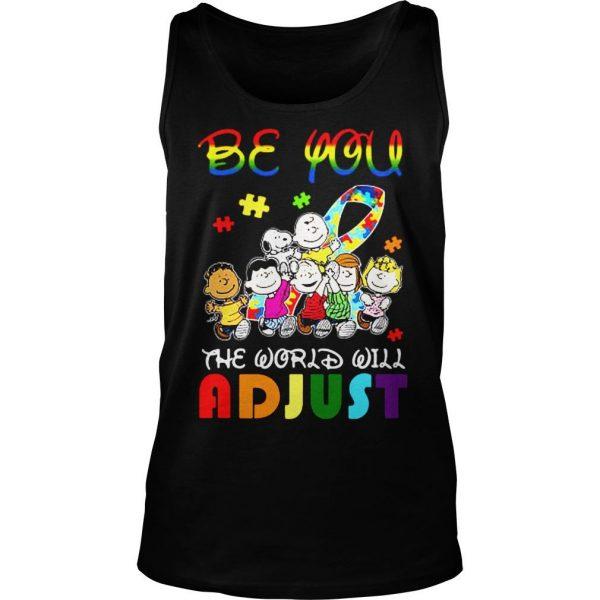 Peanuts be you the world will adjust shirt TankTop