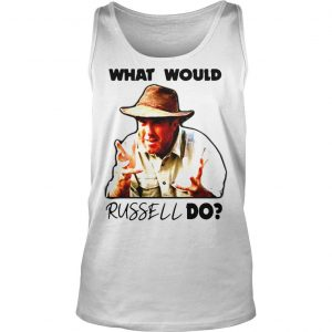Russell Coight What would russell do shirt TankTop