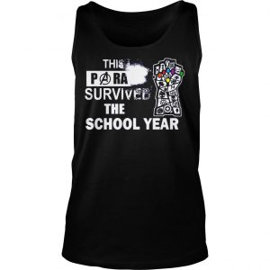 This Paraprofessional Avengers survived the school year shirt TankTop