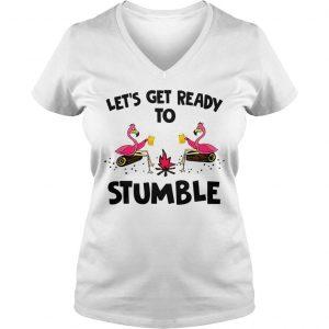 Flamingos lets get ready to stumble shirt Ladies V-Neck