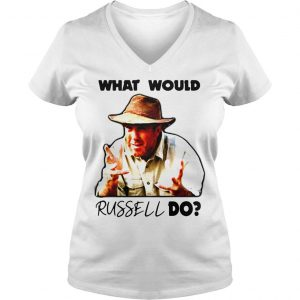 Russell Coight What would russell do shirt Ladies V-Neck