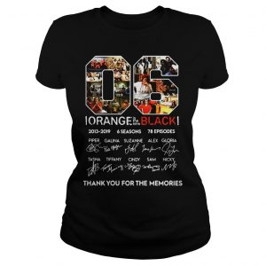 06 Orange is the new Black thank you for the memories shirt Classic Ladies Tee
