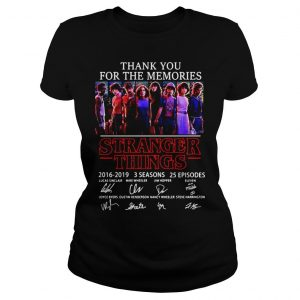 Thank you for the memories Stranger Things 2016 2019 3 seasons 25 episodes signature shirt Classic Ladies Tee