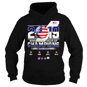 2019 WOMENS WORLD SOCCER CUP CHAMPIONS UNITED STATES 20 SHIRT Hoodie