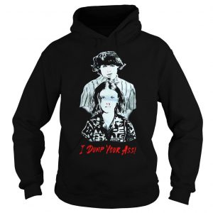 Stranger Things season 3 Eleven and Mike I dump Your ass shirt Hoodie