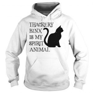 Thackery Binx is my spirit animal cat shirt Hoodie