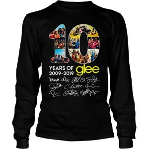 10 years of Glee 2009 2019 shirt Longsleeve Tee Unisex