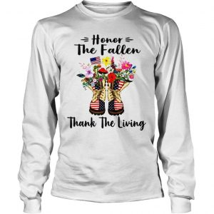 Veteran boots flower honor the fallen thank the living 4th of July independence day shirt Longsleeve Tee Unisex