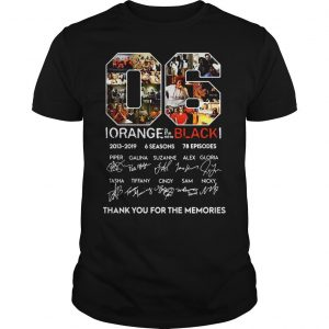 06 Orange is the new Black thank you for the memories shirt