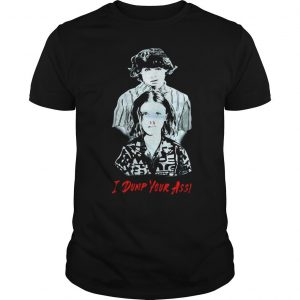 Stranger Things season 3 Eleven and Mike I dump Your ass shirt