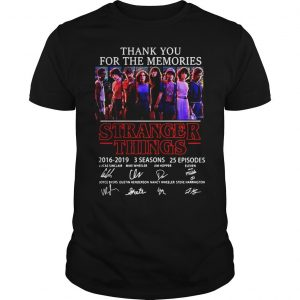 Thank you for the memories Stranger Things 2016 2019 3 seasons 25 episodes signature shirt