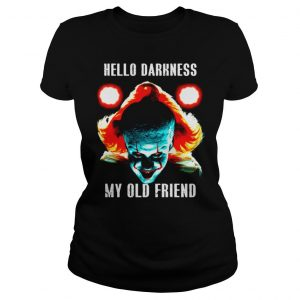 Pennywise Hello Darkness My Old Friend shirt Classic Ladies Tee