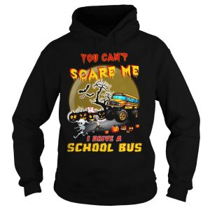 Halloween you cant scare me I drive a school bus shirt Hoodie