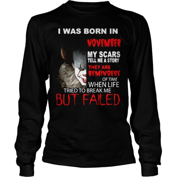 Pennywise I was born in November my scars tell me a story shirt