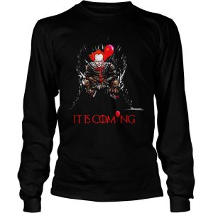 Pennywise It is coming Game of Thrones Halloween shirt Longsleeve Tee Unisex