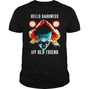 Pennywise Hello Darkness My Old Friend shirt