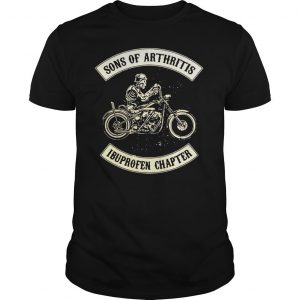 Sons of arthritis Ibuprofen chapter shirt